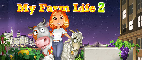 My Farm Life 2 - Get into the new and innovative way of farming - the unique, city skyline rooftop farming one!